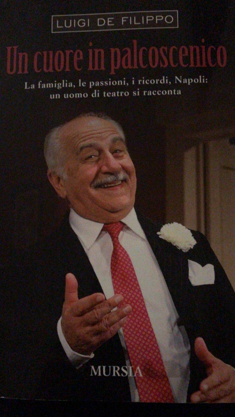 Luigi De Filippo la commedia della vita non finisce mai