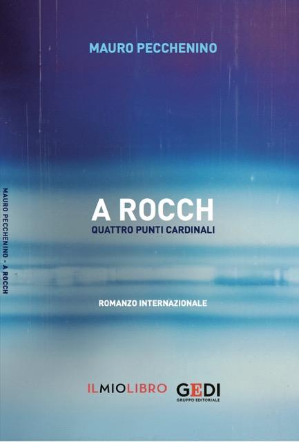 A Rocch: un romanzo internazionale in quattro battute