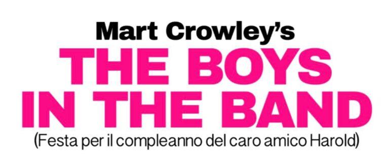 """""""The Boys In The Band"""" dal 13 al 19 giugno al Teatro Spazio 89 di Milano"""