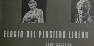 Elogio del Pensiero Libero, ultimo libro di Luigi Mazzella